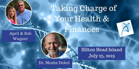 Take Charge of Your Health & Finances tickets