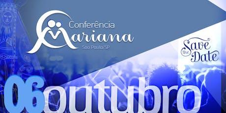 1ª Conferência Mariana em São Paulo ingressos