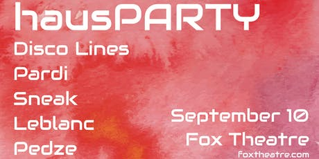 HAUSPARTY FEAT. DISCO LINES, PARDI, SNEAK, LEBLANC, PEDZE tickets