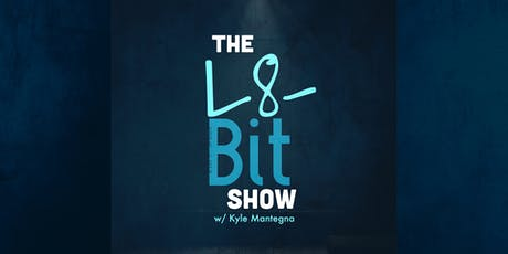 The L8-Bit Show  tickets