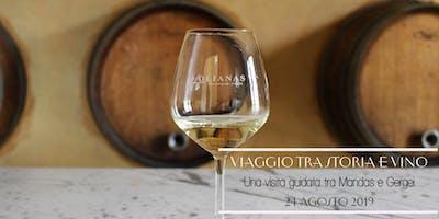 """Da Mandas a Gergei: """"Viaggio tra Storia e Vino"""""""