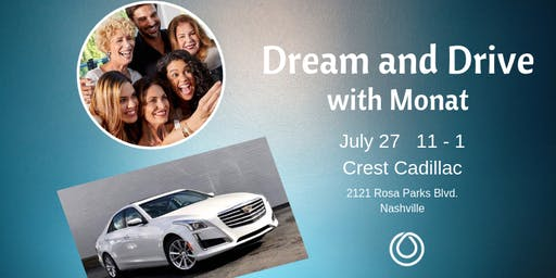Dream and Drive with Monat