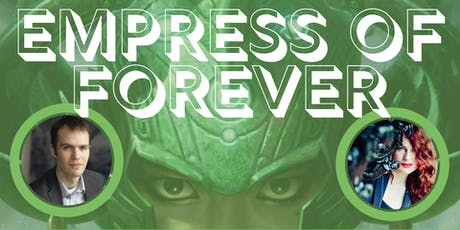 Empress of Forever: Max Gladstone and Arkady Martine tickets