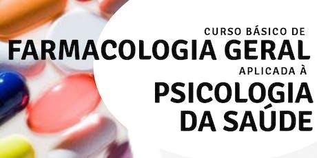 Curso Básico de Farmacologia Geral Aplicada à Psicologia da Saúde  ingressos