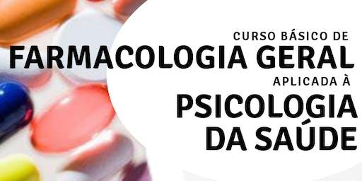 Curso Básico de Farmacologia Geral Aplicada à Psicologia da Saúde