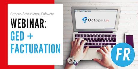 Octopus Webinar: GED + Facturation tickets