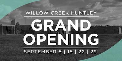 Willow Creek Huntley Grand Opening