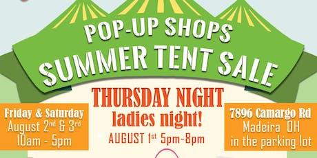 Pop-up Shops Summer Tent Sale! tickets