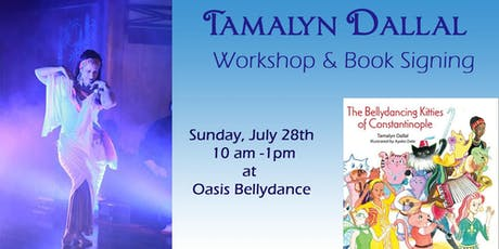 Tamalyn Dallal Bellydance Workshop and Book Signing tickets