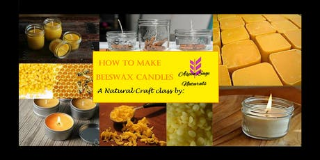 How To Make Beeswax Candles tickets
