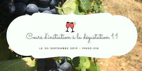 Cours d'initiation à la dégustation du vin billets