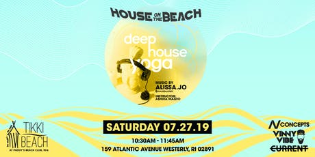 Deep House Yoga at Paddy's Beach Club // Westerly, RI 7.27.19 tickets