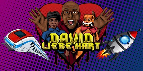 David Liebe Hart  w/ Chip the Black Boy, Whatever Your Heart Desires & TBA tickets
