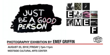 Just Be A Good Person By Emef tickets