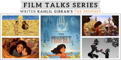 Film Talks Series - Kahlil Gibran's The Prophet tickets