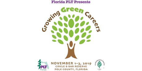 Florida PLT Presents Growing Green Careers Professional Development Conference tickets
