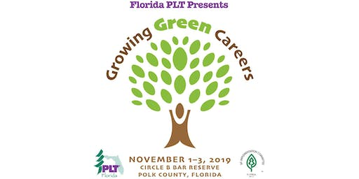 Florida PLT Presents Growing Green Careers Professional Development Conference