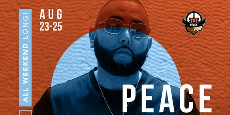 PEACE WEEKEND PARTIES tickets