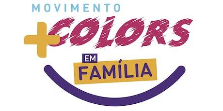 Circuito +Colors em Familia ingressos