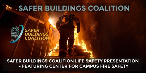 SAFER BUILDINGS COALITION - LIFE SAFETY PRESENTATION, UNIVERSITY OF NEW MEXICO