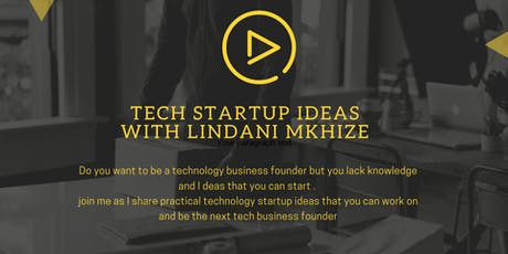 Tech startup ideas  tickets