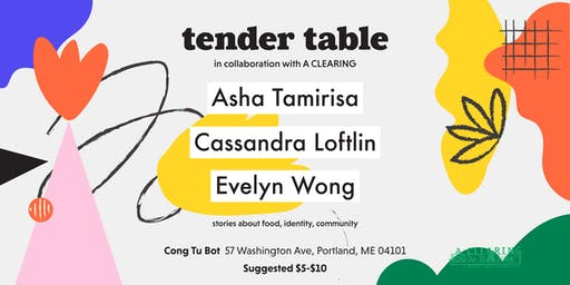 A CLEARING x TENDER TABLE: Food, Storytelling, Art