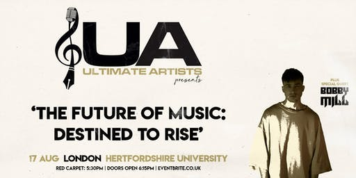 Ultimate Artists 2019: The 'Future of Music: Destined to Rise' Showcase Feat Bobby Mill Live