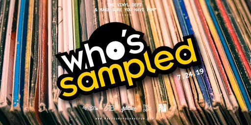 Who's Sampled w/ DJ Bamboo, Buscrates & RB