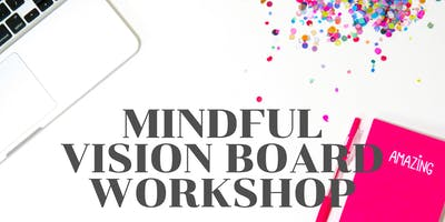 Mindful Vision Board Workshop