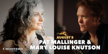 Pat Mallinger and Mary Louise Knutson tickets