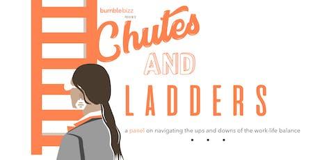Bumble Bizz Presents Chutes + Ladders tickets