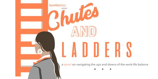 Bumble Bizz Presents Chutes + Ladders