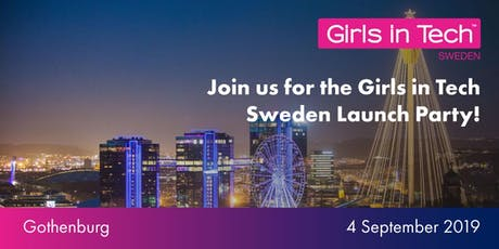 Girls In Tech Launch Party - Sweden Chapter tickets