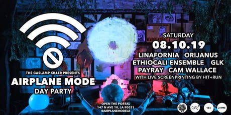 AIRPLANE MODE Day Party tickets
