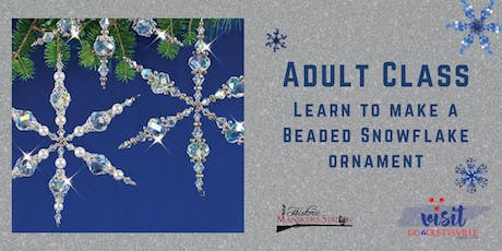 Adult Class:  Beaded Snowflake Ornament tickets