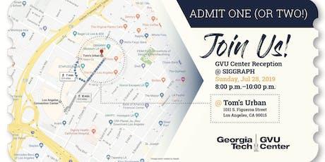 GVU Center Reception @ SIGGRAPH 2019 tickets