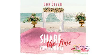 Share the Love Vow Renewal tickets