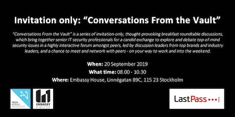 "Invitation Only: ""Conversations From the Vault"": CIO/CISO/Breakfast Roundtable Discussion Forum tickets"