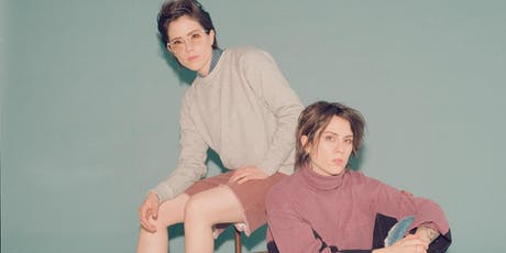 "Tegan and Sara: ""Hey, I'm Just Like You"" Tour tickets"