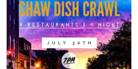 Shaw Dish Crawl | 4 Restaurants | 1 Night tickets