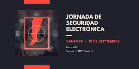 Jornada de Seguridad Electrónica - Santa Fe entradas
