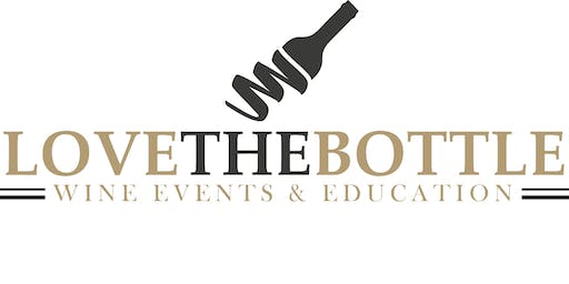 Love The Bottle-Wine Education Series