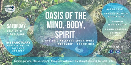 Oasis of the Mind, Body, Spirit tickets