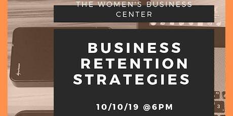 Business Retention Strategies Free Workshop  tickets