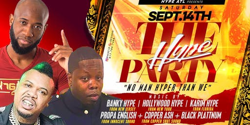 TheHypeParty in Atlanta @ Cyrstal Palace| Sept 14th