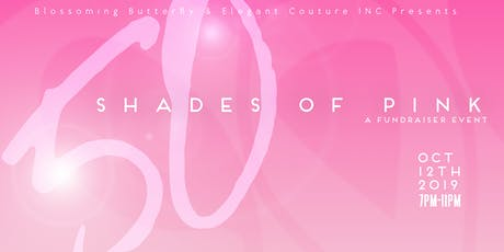"""50 Shades of Pink"" Breast Cancer Fundraiser  tickets"