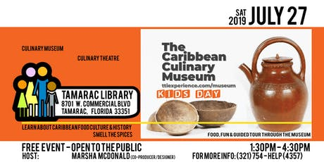 Caribbean Culinary Museum: Kids Day - Tamarac tickets