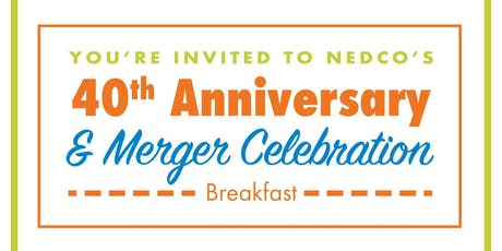 NEDCO's 40th Anniversary & Merger Celebration tickets