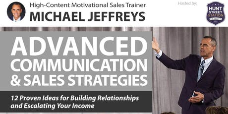 Advanced Communication & Sales Strategies tickets