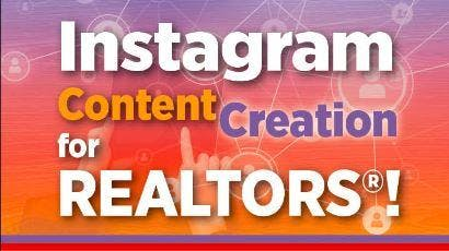 Instagram Content Creation for Realtors!